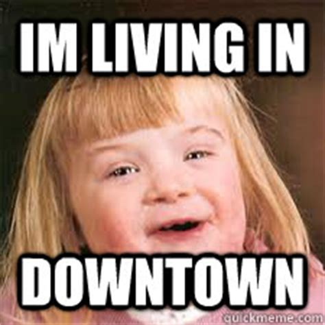 Down Syndrome Meme - memes down syndrome image memes at relatably com