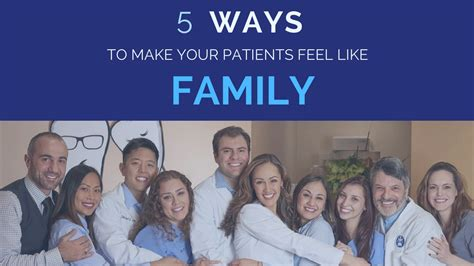 8 Ways To Make Your Feel Like A by 5 Ways To Make Your Patients Feel Like Family The Cusp
