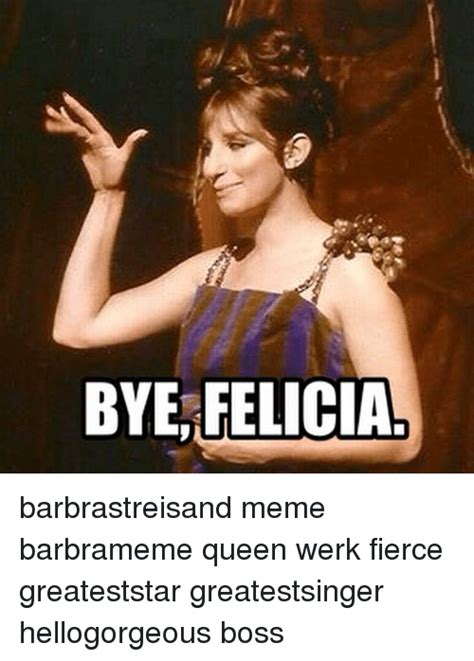 Barbra Streisand Meme - funny felicia memes of 2017 on sizzle you need to chill