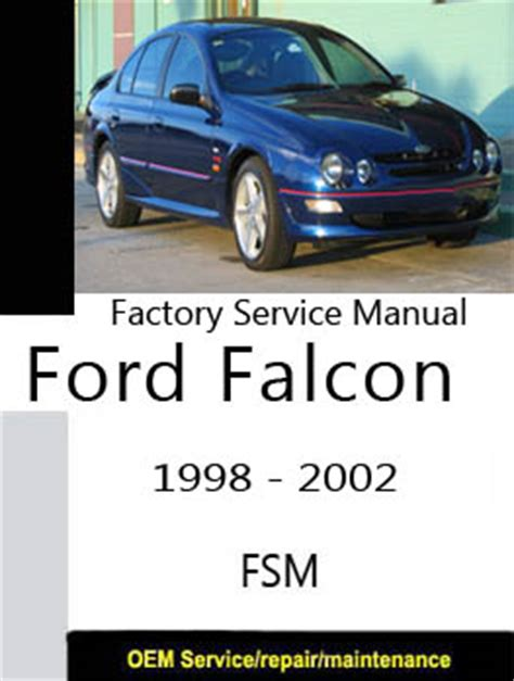 auto repair manual online 1966 ford falcon security system ford falcon fairlane au 1998 2002 repair manual