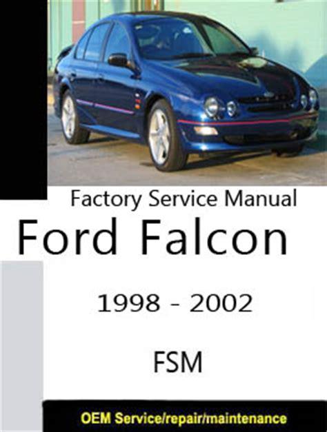 car maintenance manuals 2000 ford f250 navigation system ford falcon fairlane au 1998 2002 repair manual