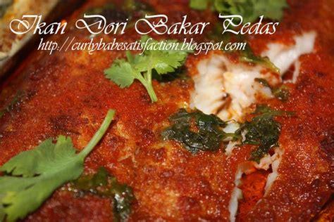 Ikan Dori curlybabe s satisfaction ikan dori bakar pedas