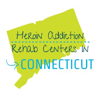 Methadone Detox Centers In Ct by Heroin Addiction Rehab Centers In Connecticut
