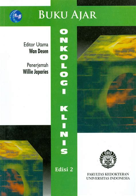 Buku Ajar Psiatri Ed 2 Ui buku ajar onkologi klinis edisi 2