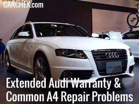 Audi A4 Warranty by Extended Audi Warranty Common A4 Repair Problems