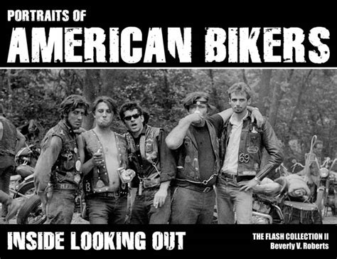 reality notus motorcycle club books inside looking out portraits of american bikers the