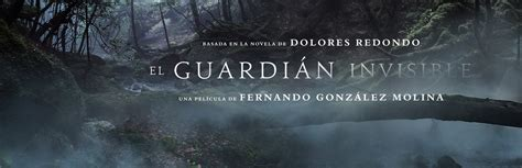 libro the invisible guardian the 1000 1 historias by paula adelanto del trailer de quot el guardi 225 n invisible quot