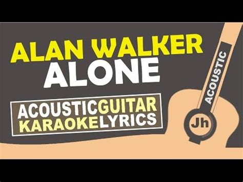 alan walker alone instrumental alan walker alone karaoke acoustic youtube