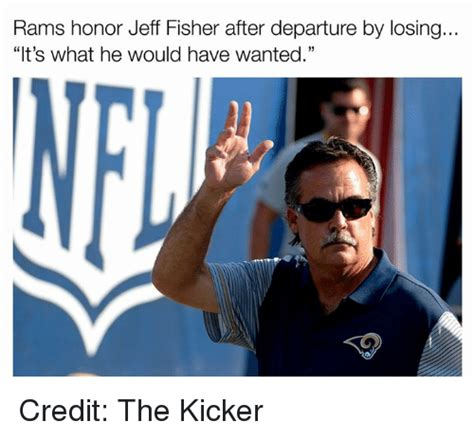 Rams Memes - 25 best memes about jeff fisher jeff fisher memes