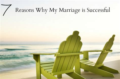7 Reasons Why I Being Married by 7 Reasons Why My Marriage Is Successful My Rays Of