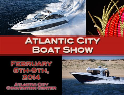 atlantic city boat show hours don t miss the ac boat show next week