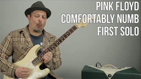 how to play pink floyd comfortably numb how to play the first solo to quot comfortably numb quot by pink
