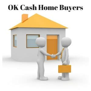 buying a house in oklahoma we buy houses fast in ok ok cash house buyers