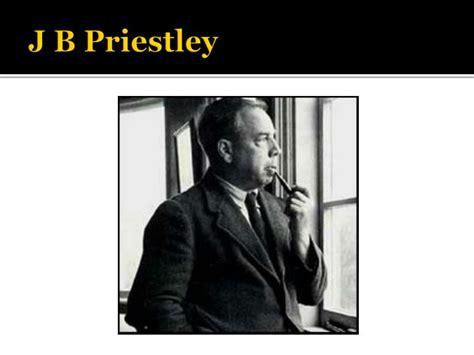 understanding j b priestleys an ppt an inspector calls by j b priestley powerpoint presentation id 3766769