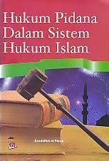 Hukum Pidana Indonesia Pengarang Efendi toko buku rahma hukum pidana dalam sistem hukum islam