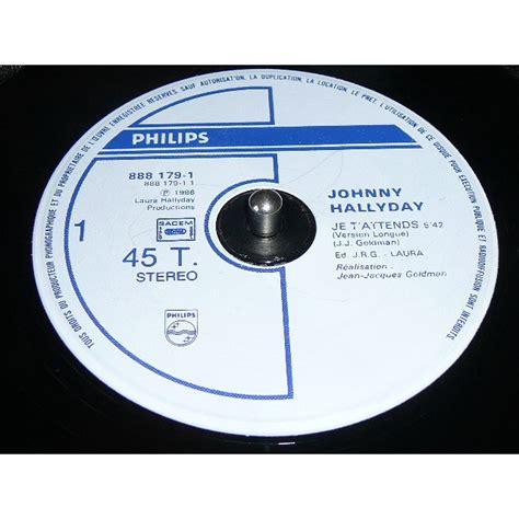 aky format je audio cd je t attends de johnny hallyday maxi 45t chez bruno30