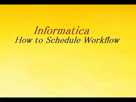 how to schedule workflow in informatica how to schedule workflow in informatica
