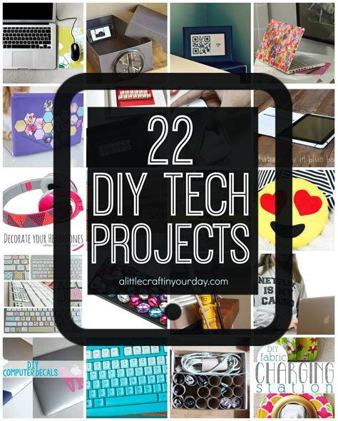 diy tech projects 22 diy tech projects a craft in your day
