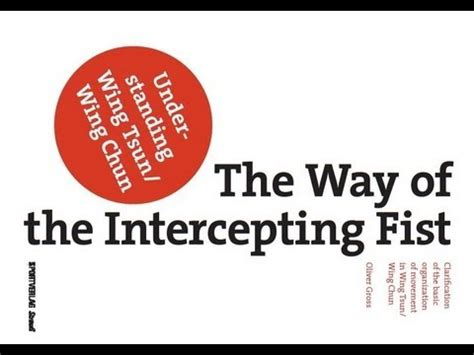 libro the way through the libro quot the way of the intercepting fist quot por oliver gross wing tsun madrid taows academy