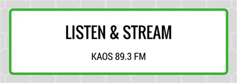 Kaos Listen listen kaos 89 3 fm olympia