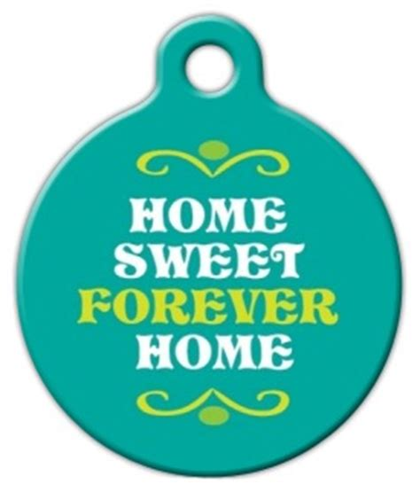 home sweet forever home pet id tag tag