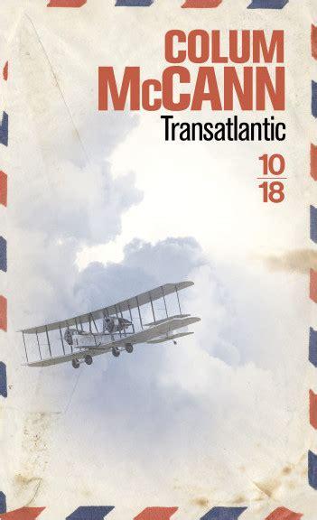 libro transatlantic treize fa 231 ons de voir lisez