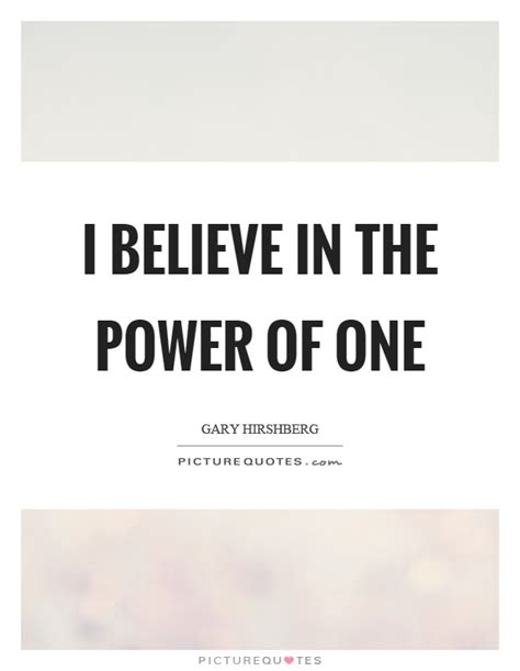 The Power Of One power of one quotes sayings power of one picture quotes