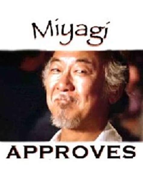 Mr Miyagi Meme - mr miyagi quotes grasshopper quotesgram