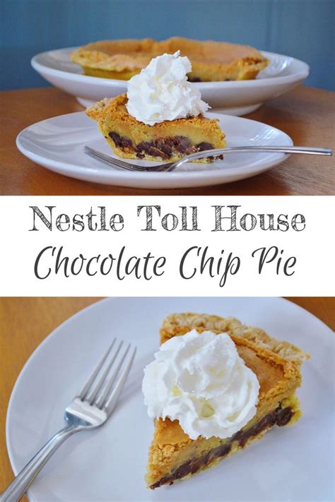 nestle toll house chocolate chip pie 17 best images about sweets on pinterest pumpkin gooey butter cake peanut brittle