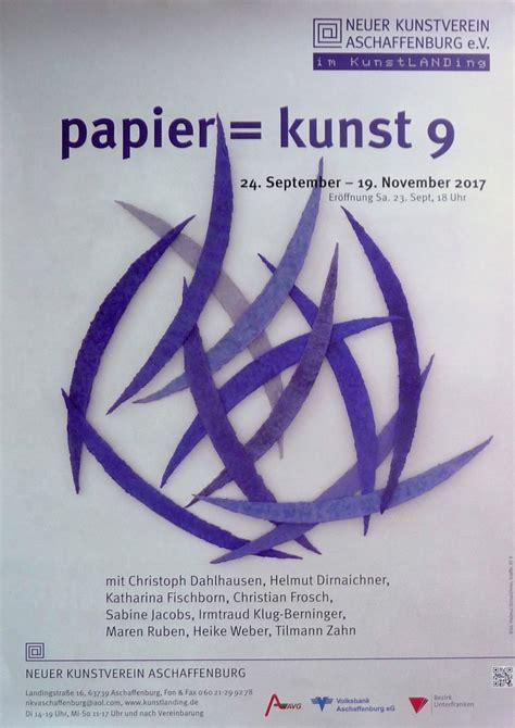 Plakat Papier by 252 Ber Malerei Installationen Objekte Und Kunst