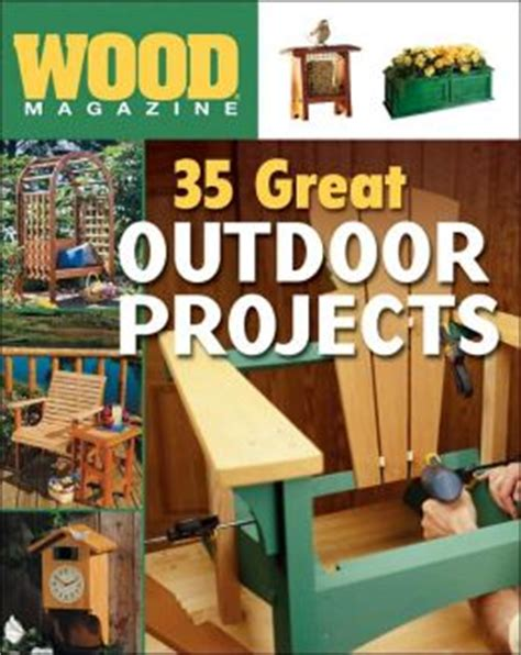 outdoor woodworking projects magazine woodproject