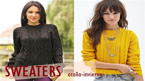 chompas de lana 2016 sweaters mujer tejidos oto 241 o invierno 2016 youtube