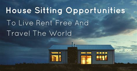house sitting house sitting opportunities travel the world rent free