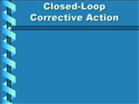 Corrective Preventive Action Authorstream Closed Loop Corrective Template