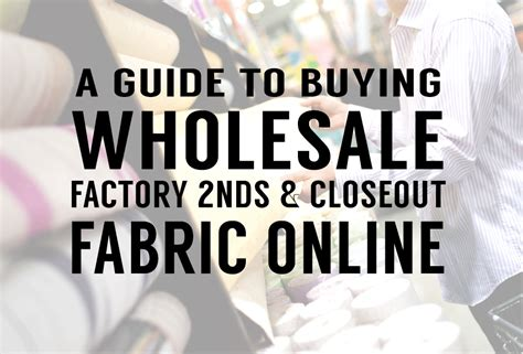 a guide to buying wholesale factory seconds closeout