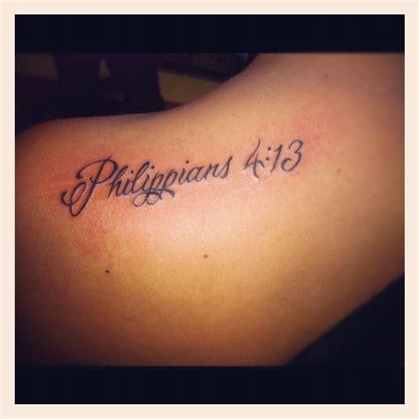 philippians 4 13 tattoo shoulder quot philippians 4 13 quot shut it