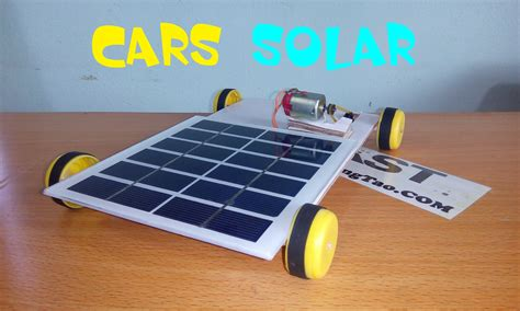 how to make solar car at home tutorial cars powered by solar energy how to make car solar