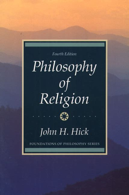 philosophy of religion for hick philosophy of religion 4th edition pearson