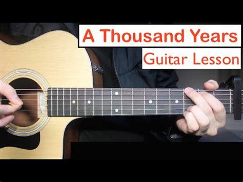 tutorial gitar thousand years a thousand years christina perri guitar lesson