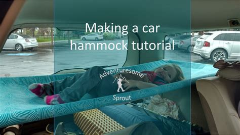 car hammock tutorial hammock bed for car cing in a volvo wagon adventuresome sprout