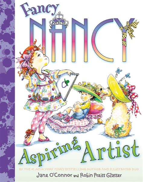 fancy nancy oodles of kittens books fancy nancy aspiring artist by o connor