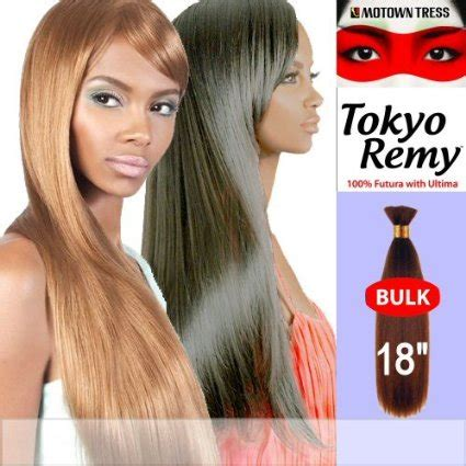 tokyo remy bulk hair motown tress tokyo remy 100 futura with ultima braid