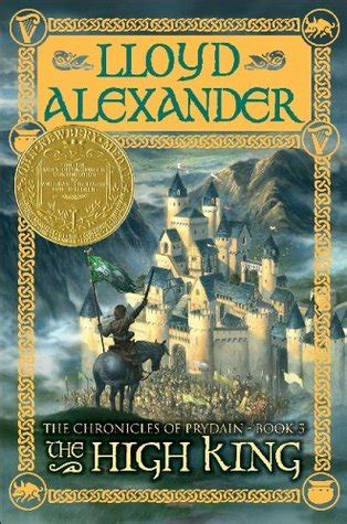 the high king the chronicles of prydain 5 by lloyd