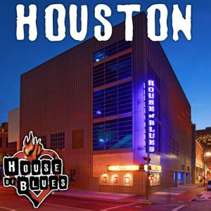 house of blues houston houst of blues houston tickets xl events blog