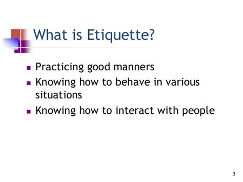 etiquette and manners of behavior