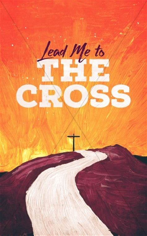 contemporary easter songs for church lead me to the cross painted church bulletin