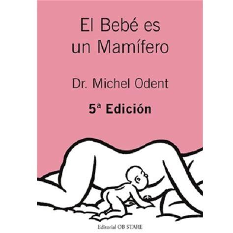 crianza natural el beb es un mamfero