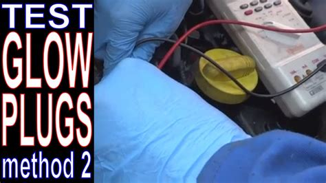 Renault Scenic Glow Plugs How To Test Glow Plugs With A Multimeter On Diesel Engines
