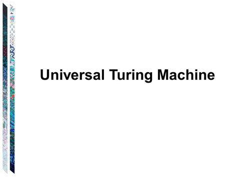 turing and the universal machine the of the modern computer icon science books universal turing machine ppt