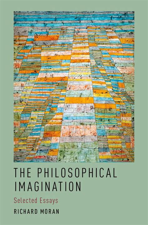 the selected essays of the philosophical imagination selected essays oxford university press